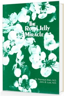 The Royal Jelly Miracle 250 x 375